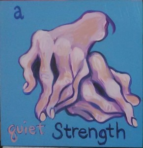 "Two spindly hands intertwined. Text reads ""a quiet strength""."